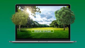10 bin dijital fidan gerçek bir ormana dönüşüyor